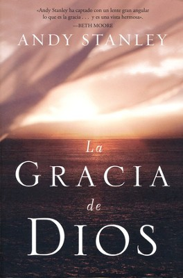 La Gracia de Dios  (The Grace of God)  -     By: Andy Stanley