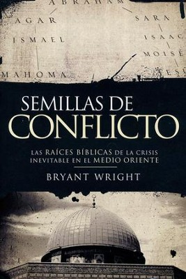 Semillas de Conflicto  (Seeds of Turmoil)  -     By: Bryant Wright