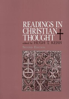 Readings in Christian Thought   -     By: Hugh Kerr
