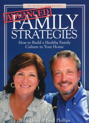 Advanced Family Strategies  -     By: Doug Phillips, Beall Phillips