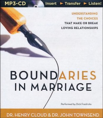 Boundaries in Marriage, Unabridged MP3-CD   -     Narrated By: Henry Cloud     By: Henry Cloud, Dr. John Townsend