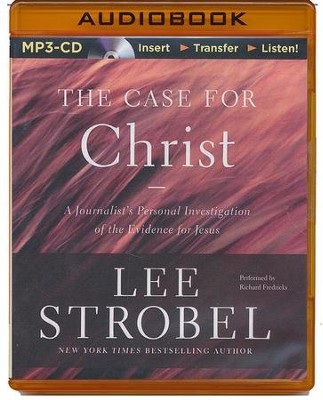 The Case for Christ: A Journalist's Personal Investigation of the Evidence for Jesus - unabridged audiobook on MP3-CD  -     By: Lee Strobel