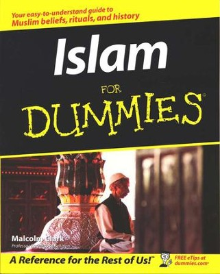 Islam for Dummies   -     By: Malcolm Clark