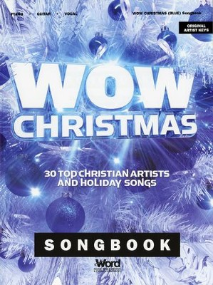 WOW Christmas: 30 Top Christian Artists and Holiday Songs  -