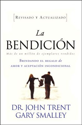 La Bendición, Edición Revisada y Actualizada  (The Blessing, Revised and Updated Edition)  -     By: John Trent