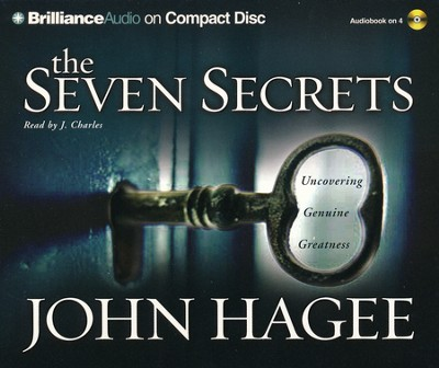 The Seven Secrets: Uncovering Genuine Greatness - Audiobook on CD  -     By: John Hagee
