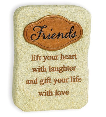 Friends, Lift Your Heart With Laughter Tabletop Plaque  -