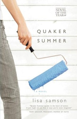 Quaker Summer - eBook  -     By: Lisa Samson