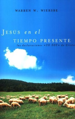 Jesus en el Tiempo Presente  (Jesus in the Present Tense)  -     By: Warren W. Wiersbe