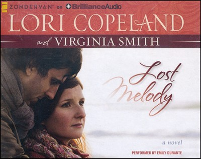 Lost Melody: A Novel - unabridged audiobook on CD   -     Narrated By: Emily Durante     By: Lori Copeland, Virginia Smith