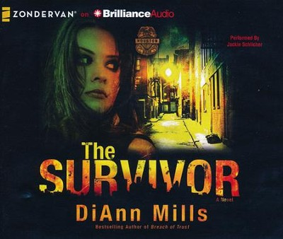 #2: Survivor: A Novel - unabridged audiobook on CD  -     Narrated By: Jackie Schlicher     By: DiAnn Mills