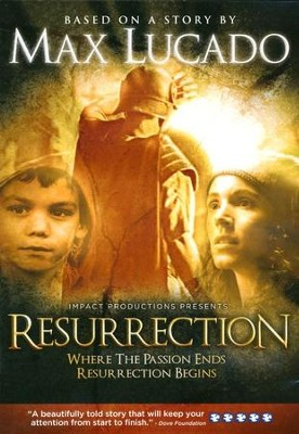 Resurrection, DVD   -     By: Max Lucado