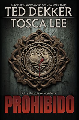 Los Libros de los Mortales #1: Prohibido    (Books of the Mortals #1: Forbidden)  -     By: Ted Dekker, Tosca Lee