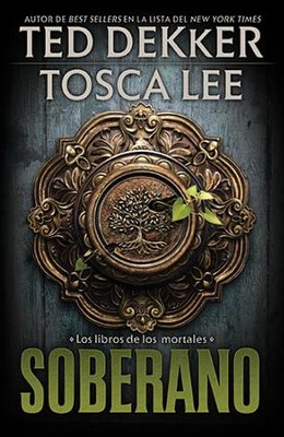 #3: Soberano, Sovereign  -     By: Ted Dekker, Tosca Lee