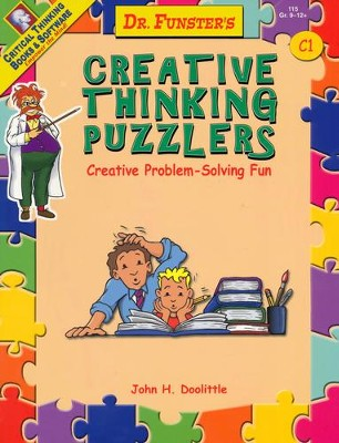 Dr. Funster's Creative Thinking Puzzlers: Creative  Problem-Solving Fun, C1  -     By: John H. Doolittle