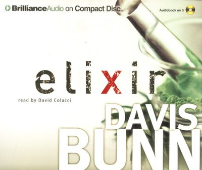 Elixir               - Audiobook on CD            -     By: Davis Bunn