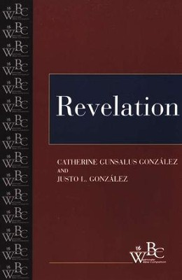 Westminster Bible Companion: Revelation   -     By: Catherine Gunsalus Gonzalez, Justo L. Gonzalez