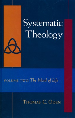 Systematic Theology: The Word of Life - Slightly Imperfect   -