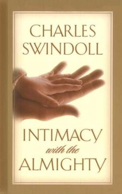 Intimacy with the Almighty, Updated Edition   -     By: Charles R. Swindoll