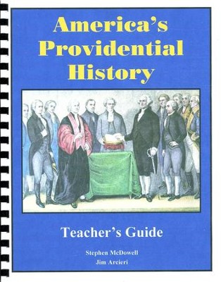 America's Providential History: Teacher's Guide  -     By: Stephen McDowell, Jim Arcieri