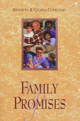 Family Promises  -     By: Kenneth Copeland, Gloria Copeland