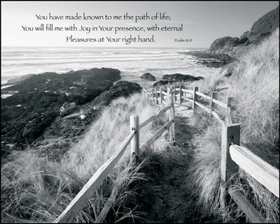 You Have Made Known to Me the Path of Life Mounted Print  -