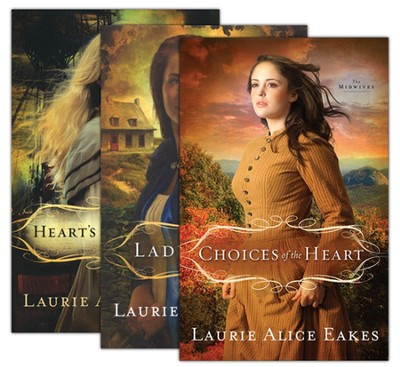 Midwives Series, Volumes 1-3  -     By: Laurie Alice Eakes