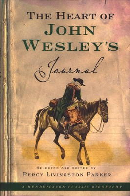 The Heart of John Wesley's Journal   -     By: John Wesley