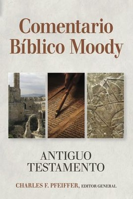Comentario Bíblico Moody - Antiguo Testamento  (Moody Bible Commentary - Old Testament)   -     By: Charles F. Pfeiffer