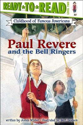 Paul Revere and the Bell Ringers  -     By: Jonah Winter