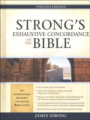 Strong's Exhaustive Concordance, Updated Edition KJV  -