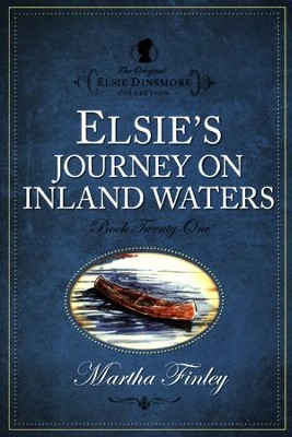 Elsie's Journey on Inland Waters   -     By: Martha Finley