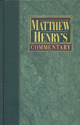 Matthew Henry's Commentary, Volume 3: Job to Song of Solomon   -