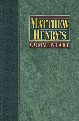 Matthew Henry's Commentary, Volume 4: Isaiah to Malachi   -
