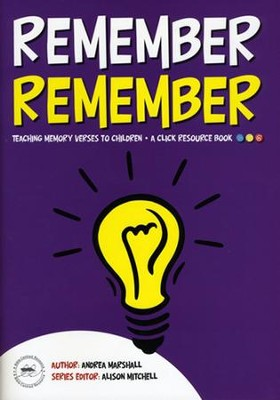 Remember Remember  -     By: Andrea Marshall