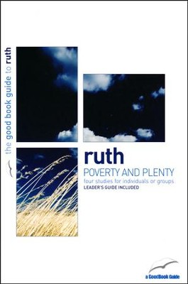 Ruth: Poverty and Plenty  -     By: Tim Chester