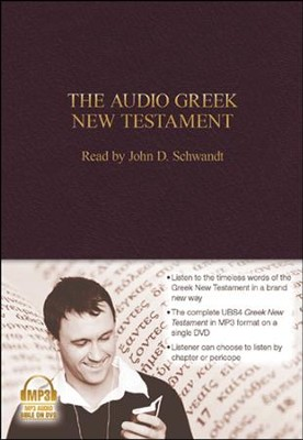 The Audio Greek New Testament (UBS4) - MP3 DVD   -     Narrated By: John Schwandt     By: Narrated by John Schwandt