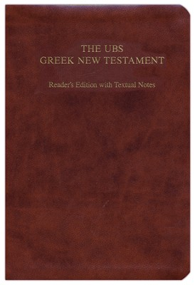 The UBS Greek New Testament: Reader's Edition with Textual Notes, Flexisoft leather, brown  -     By: Barclay M. Newman, Florian Voss