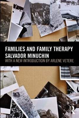Families and Family Therapy, 2nd edition   -     By: Salvador Minuchin