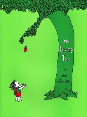 The Giving Tree   -     By: Shel Silverstein