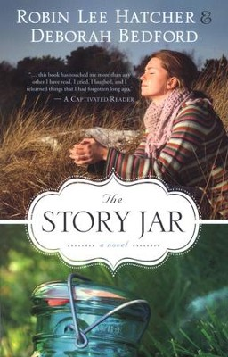 The Story Jar  - Slightly Imperfect  -     By: Robin Lee Hatcher, Deborah Bedford