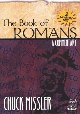 Romans Commentary         - Audiobook on MP3 CD-ROM  -     By: Chuck Missler