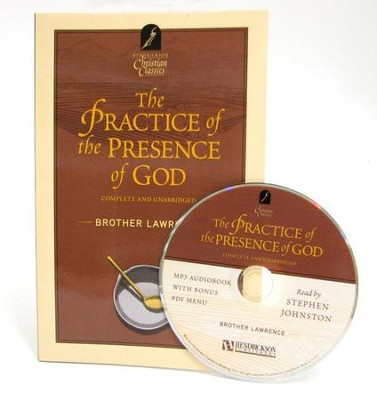 The Practice of the Presence of God--Book and MP3 CD    -     Narrated By: Stephen Johnston     By: Brother Lawrence