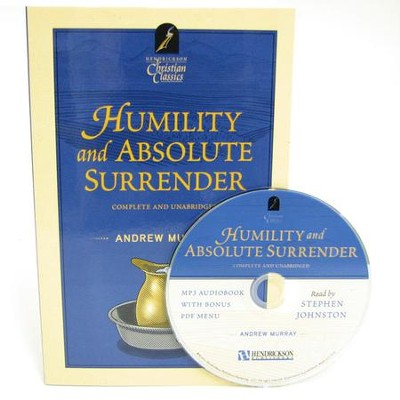 Humilty & Absolute Surrender--Book and MP3 CD   -     Narrated By: Stephen Johnston     By: Andrew Murray