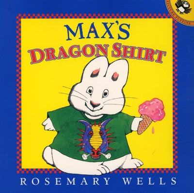 Max's Dragon Shirt  -     By: Rosemary Wells