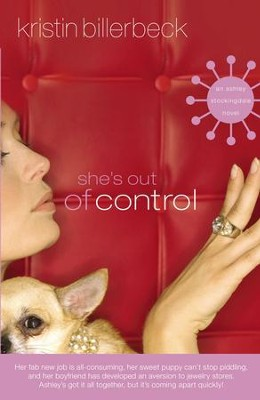 She's Out of Control: Newly Revised Cover - eBook  -     By: Kristin Billerbeck