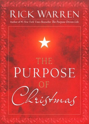The Purpose of Christmas   -     By: Rick Warren