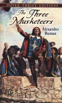 The Three Musketeers: Dover Thrift Editions   -     By: Alexandre Dumas