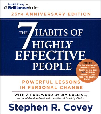 The 7 Habits of Highly Effective People: 25th Anniversary Edition - unabridged audiobook on CD  -     By: Stephen R. Covey