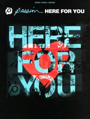Here For You   -     By: Passion